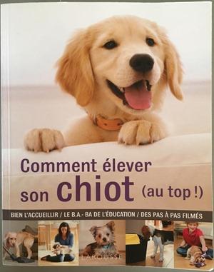Livre Comment élever son chiot (au top!)