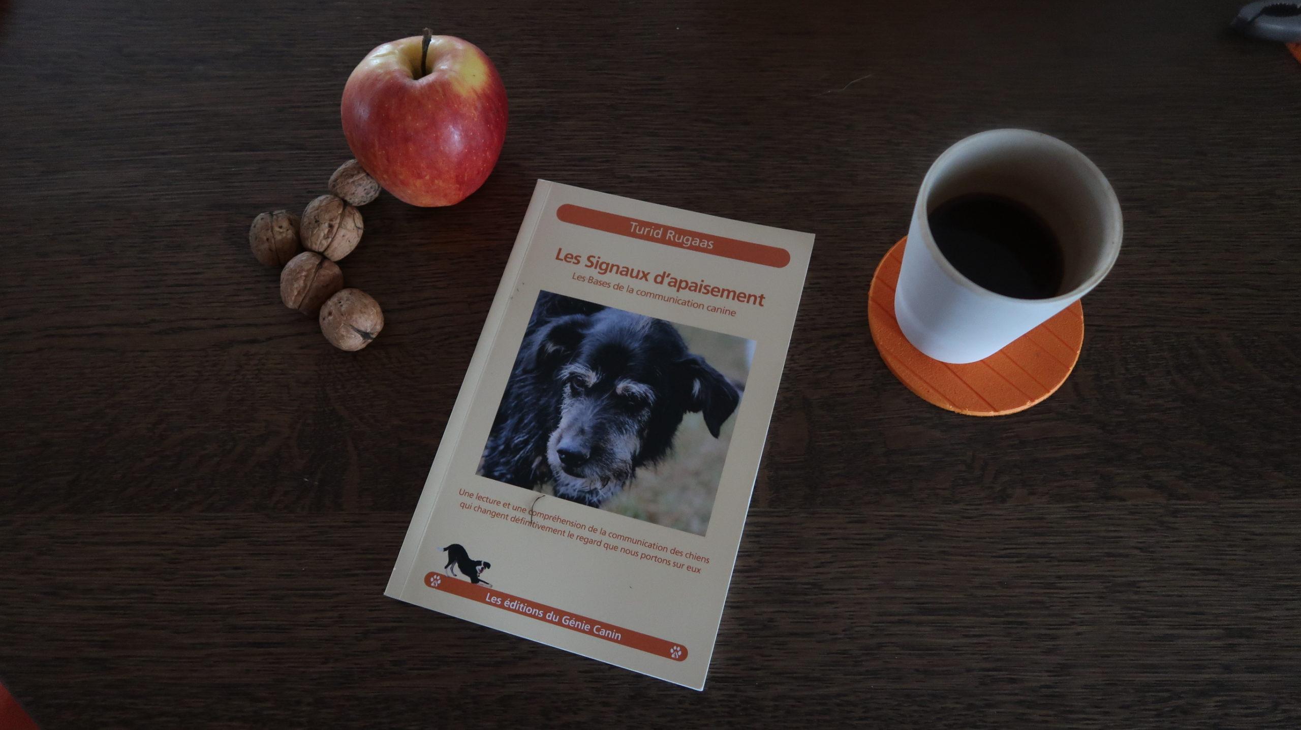 Les signaux d'apaisement : Le livre pour apprendre à écouter son chien